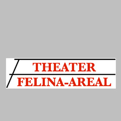 www.theater-felina-areal.de